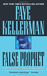 False Prophet (Peter Decker/Rina Lazarus #5)