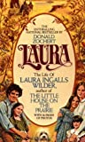 Laura: The Life of Laura Ingalls Wilder