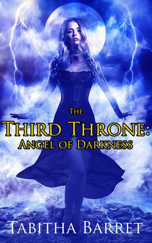 Angel of Darkness (The Third Throne, #1)