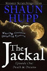 The Jackal: Episode One: Death & Dreams