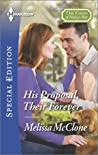 His Proposal, Their Forever (Coles of Haley's Bay, #2)