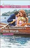 The Millionaire's True Worth (Greek Billionaires #1)
