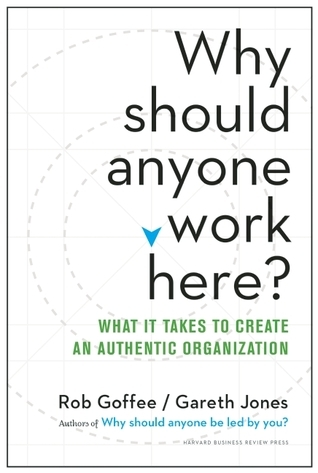 Why-should-anyone-work-here-what-it-takes-to-create-an-authentic-organization