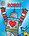 If You're a Robot and You Know It by Musical Robot