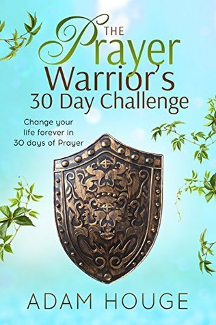 the prayer warriors 30 day challenge