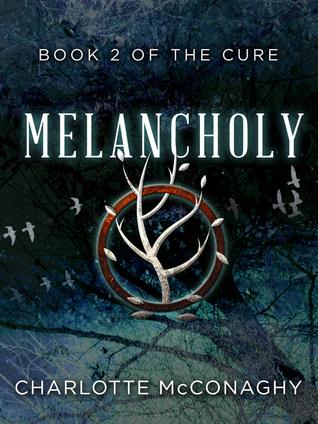 Melancholy: Book Two of The Cure