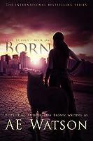 Born (Born, #1)