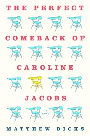 The Perfect Comeback of Caroline Jacobs: A Novel