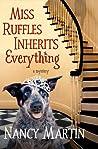 Miss Ruffles Inherits Everything (Miss Ruffles Mysteries #1)