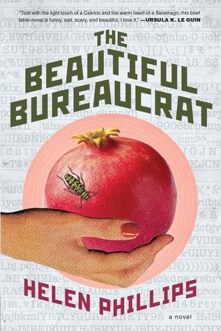 The Beautiful Bureaucrat by Helen          Phillips