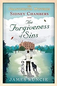 Sidney Chambers and The Forgiveness of Sins (The Grantchester Mysteries #4)