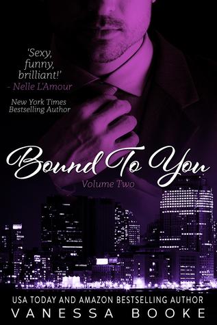 Bound to You: Volume 2 (Millionaire's Row, #2)