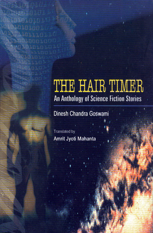The Hair Timer - An Anthology of Science Fiction Stories