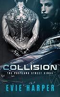 Collision (Portland Street Kings, #1)