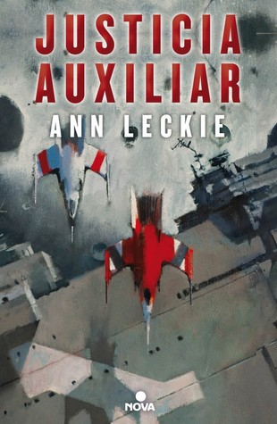 Justicia auxiliar by Ann Leckie