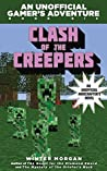 Clash of the Creepers (An Unofficial Gamer's Adventure #6)