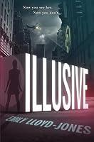 Illusive (Illusive, #1)