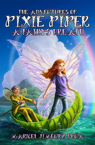 A Fairy's Breath (The Adventures of Pixie Piper #1)