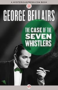 The Case of the Seven Whistlers (Thomas Littlejohn #6)