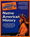 The Complete Idiot's Guide to Native American History