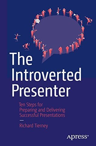 The-Introverted-Presenter-Ten-Steps-for-Preparing-and-Delivering-Successful-Presentations