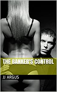The Banker's Control (Sophie's Submission Book 4)