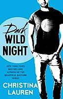 Dark Wild Night (Wild Seasons, #3)