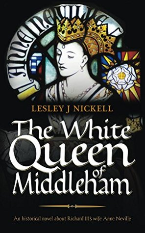 The White Queen of Middleham (Sprigs of Broom #1)