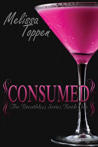 Consumed (Breathless, #1)
