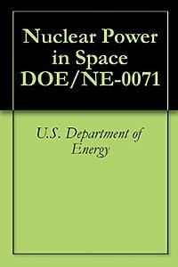 Nuclear Power in Space DOE/NE-0071