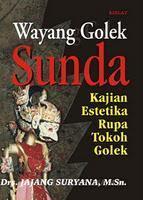 Wayang Golek Sunda: Kajian Estetika Rupa Tokoh Golek Jajang Suryana