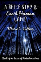 A Brief Stay at Earth Human Camp (Secrets of Farbookonia #1)