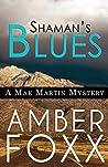 Shaman's Blues (Mae Martin Mysteries #2)