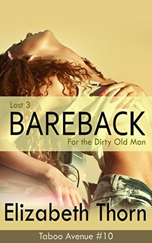 Lost 3: Bareback For The Dirty Old Man