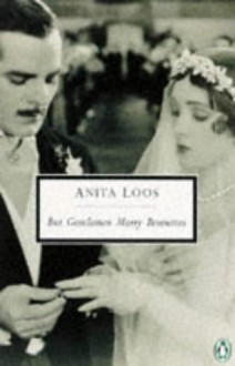 But Gentlemen Marry Brunettes: The Illuminating Diary of a Professional Lady