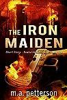 The Iron Maiden (Dr. Anja Toussaint #1.5)