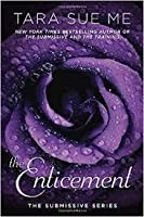 The Enticement (Submissive, #5)