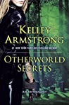Otherworld Secrets (Otherworld Stories, #4)