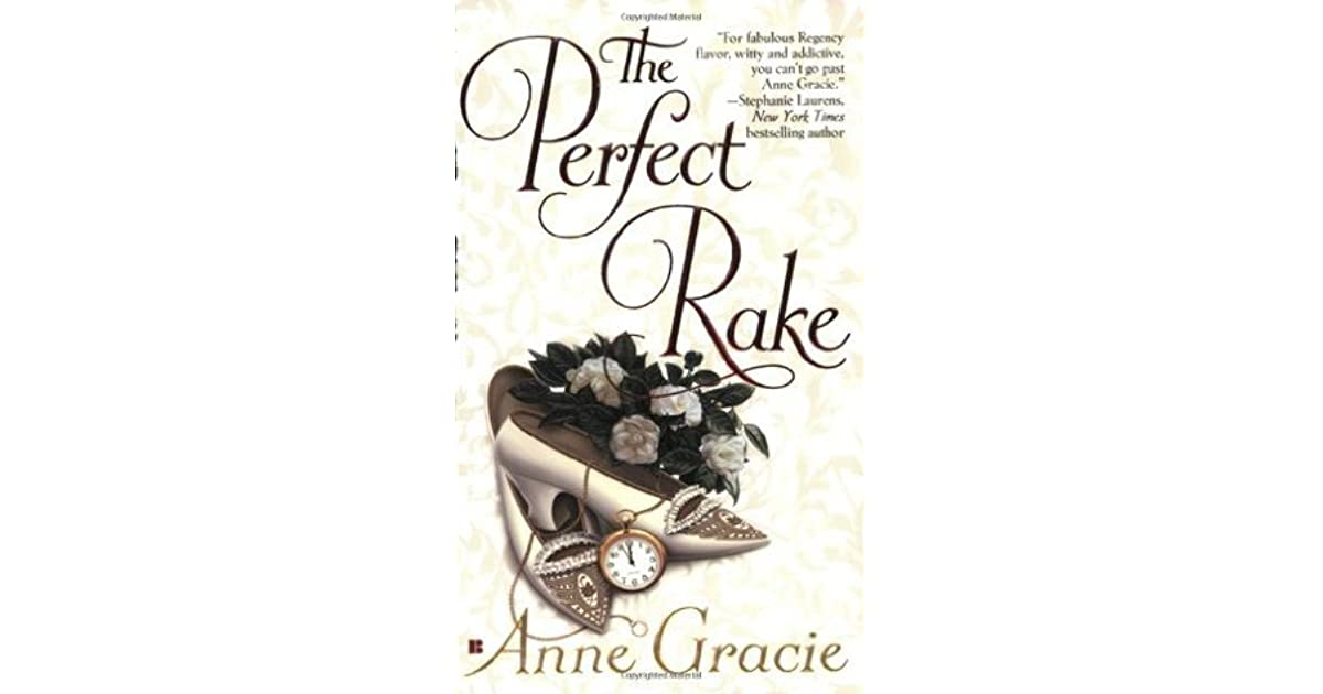 The Perfect Rake (The Merridew Sisters, #1) by Anne Gracie
