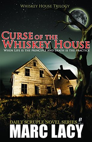 Curse of the Whiskey House (Whiskey House Trilogy)