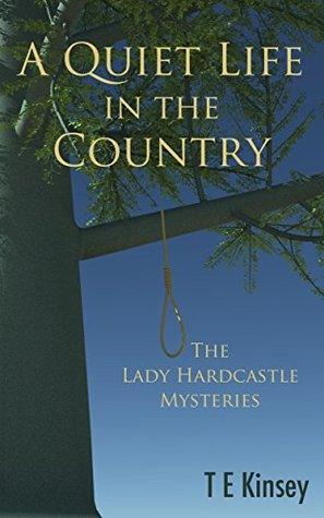 A Quiet Life in the Country by T E Kinsey