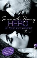 Hero - Ein Mann zum Verlieben