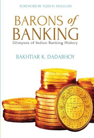 Barons of Banking  Glimpses of Indian Banking History