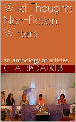 Wild Thoughts Non-Fiction: Authors: An anthology of articles