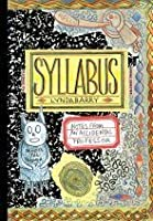 Syllabus: An Illustrated Field Guide to Keeping a Visual Diary