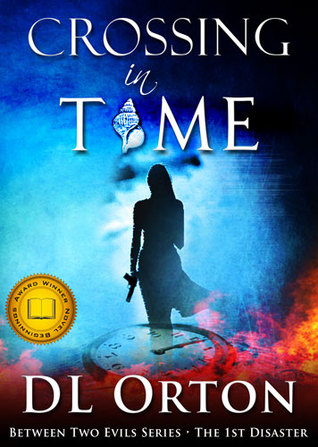 Crossing in Time (Between Two Evils, #1)