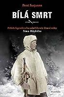 Bílá smrt - Příběh legendárního odstřelovače Zimní války Sima Häyhäho