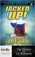 Jacked Up! (Jack Daniels and Associates)