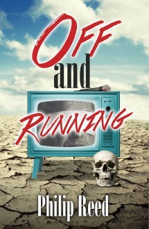 Off And Running by Philip Reed