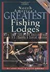 North America's Greatest Fishing Lodges